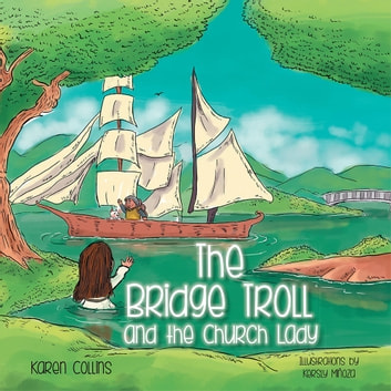 The Bridge Troll and the Church Lady ebook by Karen Collins