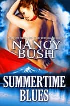 SUMMERTIME BLUES ebook by Nancy Bush