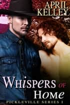 Whispers of Home ebook by April Kelley