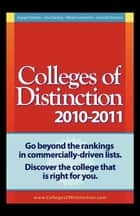 Colleges of Distinction 2010 - 2011 Guide ebook by Tyson Schritter