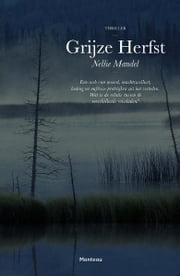 Grijze herfst ebook by Nellie Mandel