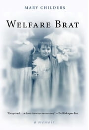 Welfare Brat ebook by Mary Childers