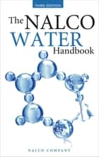 The Nalco Water Handbook, Third Edition ebook by NALCO Chemical Company