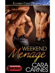 Weekend Menage ebook by Cara Carnes