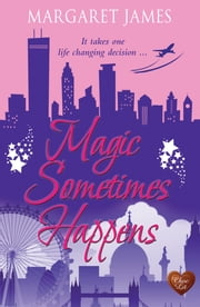 Magic Sometimes Happens ebook by Margaret James