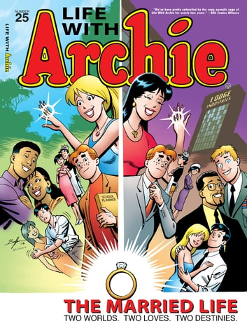 Life With Archie #25 ebook by Paul Kupperberg,Fernando Ruiz,Bob Smith,Jack Morelli,Glenn Whitmore,Pat Kennedy,Tim Kennedy,Jim Amash
