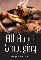 All About Smudging ebook by Margaret Ann Lembo