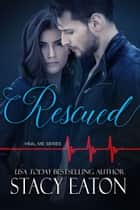 Rescued ebook by Stacy Eaton