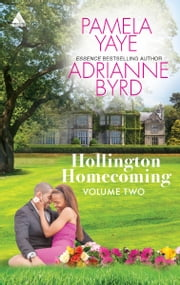 Hollington Homecoming, Volume Two - Passion Overtime\Tender to His Touch ebook by Pamela Yaye,Adrianne Byrd
