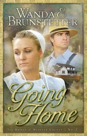 Going Home ebook by Wanda E. Brunstetter