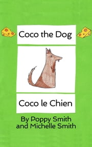 Coco the Dog ebook by Michelle Smith