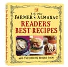 The Old Farmer's Almanac Readers' Best Recipes - and the Stories Behind Them ebook by Old Farmer's Almanac