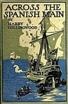 The Strange Adventures of Eric Blackburn ebook by Collingwood, Harry