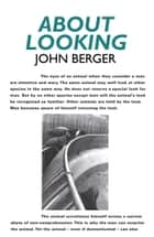 About Looking ebook by John Berger