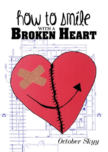 How to smile with a broken heart ebook by october skyy how to smile with a broken heart ebook by october skyy fandeluxe Choice Image