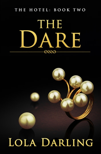 The Dare ebook by Lola Darling