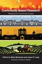 Community-Based Research ebook by Mary Beckman,Joyce F. Long,Timothy K. Eatman