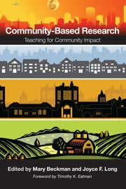 Community-Based Research - Teaching for Community Impact ebook by