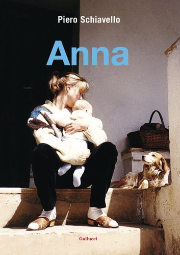 Anna eBook by Piero Schiavello