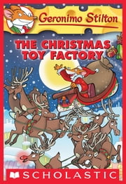 Geronimo Stilton #27: The Christmas Toy Factory ebook by Geronimo Stilton
