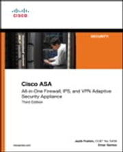 Cisco ASA - All-in-one Next-Generation Firewall, IPS, and VPN Services ebook by Jazib Frahim,Omar Santos,Andrew Ossipov