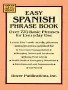 Easy Spanish Phrase Book ebook by Dover