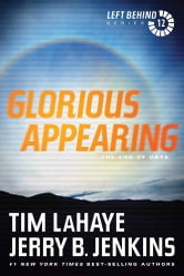 Glorious Appearing - The End of Days ebook by Tim LaHaye,Jerry B. Jenkins