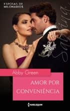 Amor por conveniência ebook by Abby Green