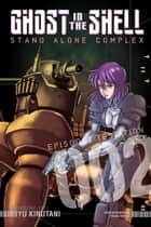 Ghost in the Shell Standalone Complex - Volume 2 ebook by Yu Kinutani
