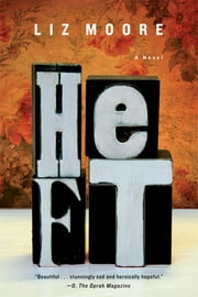 Heft: A Novel ebook by Liz Moore