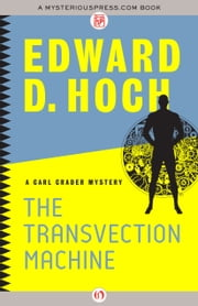 The Transvection Machine ebook by Edward D. Hoch