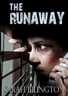 The Runaway ebook by Sarah Billington