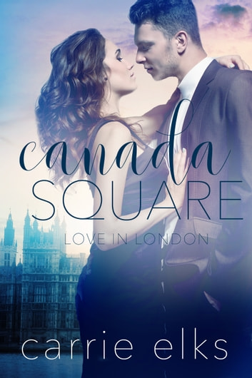 Canada Square ebook by Carrie Elks