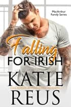 Falling for Irish eBook by Katie Reus