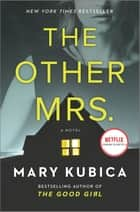 The Other Mrs. - A Novel ebook by Mary Kubica