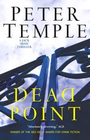 Dead Point - Jack Irish book 3 ebook by Peter Temple