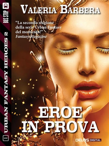 Eroe in prova ebook by Valeria Barbera