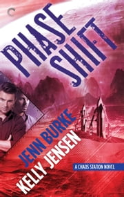 Phase Shift ebook by Kelly Jensen, Jenn Burke