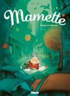Mamette T01 - Anges et pigeons ebook by Nob