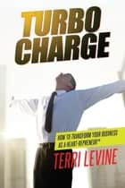 Turbo Charge ebook by Terri Levine