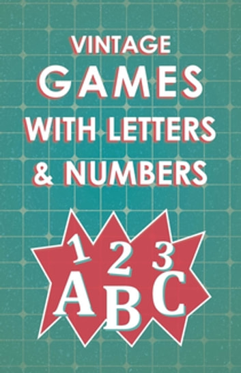 Vintage Games with Letters and Numbers ebook by Various