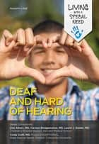 Deaf and Hard of Hearing eBook by Autumn Libal