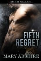 Fifth Regret ebook by Mary Abshire