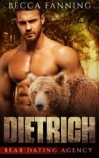 Dietrich ebook by Becca Fanning