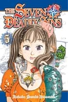 The Seven Deadly Sins 5 ebook by Nakaba Suzuki, Nakaba Suzuki