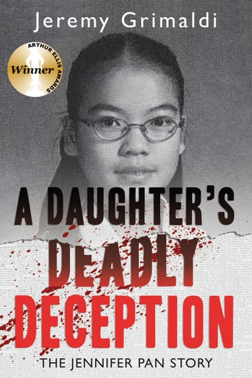 A daughters deadly deception ebook by jeremy grimaldi a daughters deadly deception the jennifer pan story ebook by jeremy grimaldi fandeluxe Epub