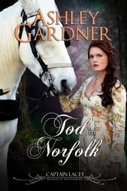 Tod in Norfolk ebook by Ashley Gardner, Jennifer Ashley