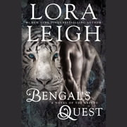 Bengal's Quest audiobook by Lora Leigh