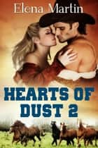 Hearts of Dust 2 - Hearts of Dust ebook by Elena Martin