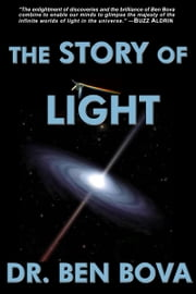 The Story of Light ebook by Ben Bova